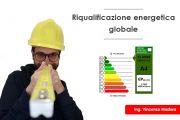 Riqualificazione globale - Superbonus 110% e Ecobonus 65%